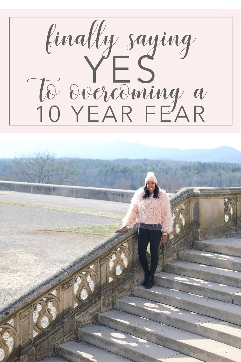 Finally-Saying-Yes-To-Overcoming-a-10-Year-Fear-Pin