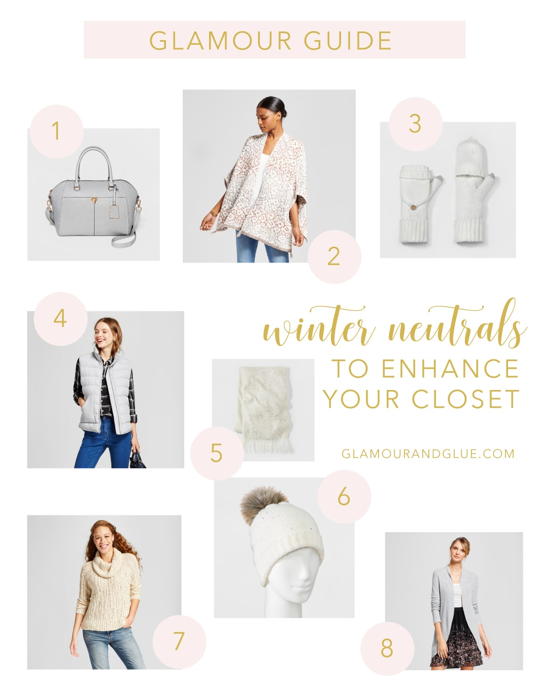 Glamour Guide - 8 Winter Neutrals to Enhance Your Closet